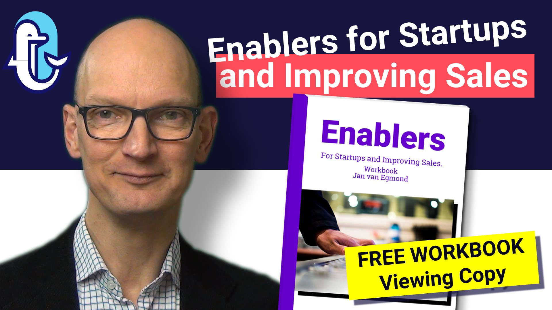Enablers for Startups and Improving Sales